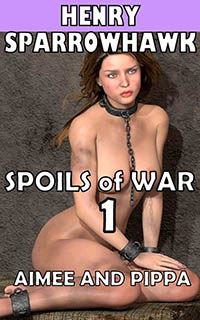 Spoils of War Episode 1: Aimee and Pippa