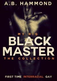 My Big Black Master