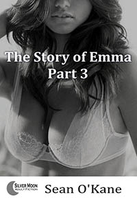 The Story of Emma - Part 3