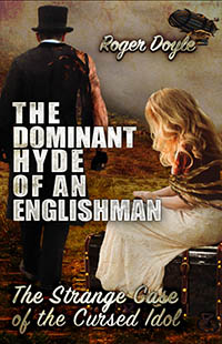 The Dominant Hyde of an Englishman