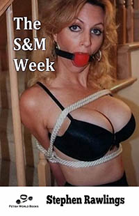 The S&M Week