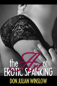 The Art of Erotic Spanking