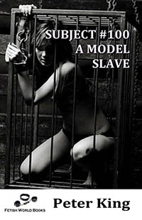 Subject #100 - A Model Slave