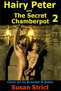 Hairy Peter And The Secret Chamberpot Part Two