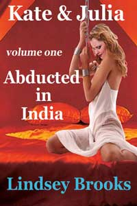 Kate And Julia 1: Abducted In India