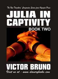Julia In Captivity Book Two by Victor Bruno
