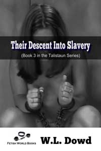 Their Descent Into Slavery